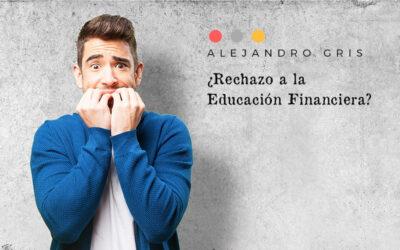 ¿Existe rechazo a la educación financiera?