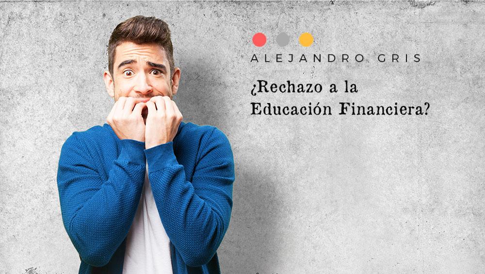 rechazo-educacion-financiera